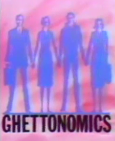 Ghettonomics