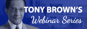 Register for Tony Brown's Webinar
